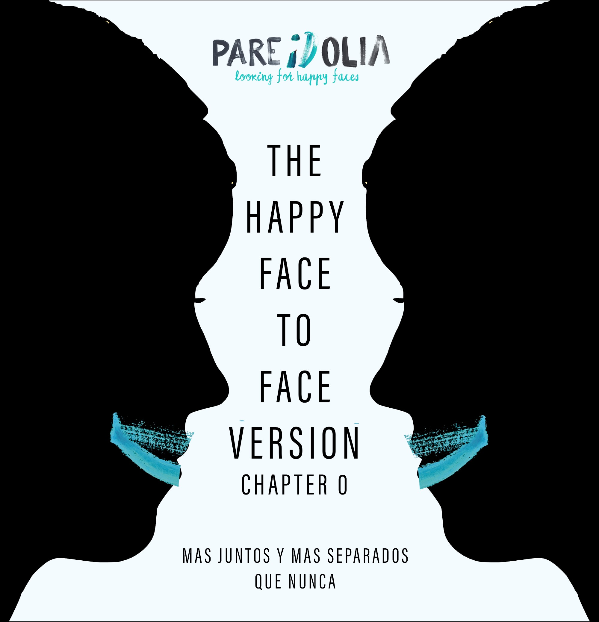 Pareidolia - The happy face to face chapters